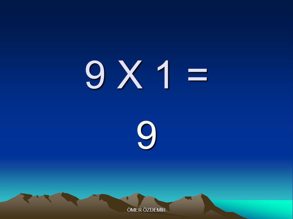 ÖMER ÖZDEMİR 3 X 3 = 9