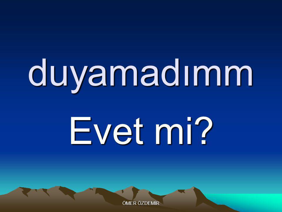 ÖMER ÖZDEMİR 7 ' ler Sayabilir miyiz acaba!!!