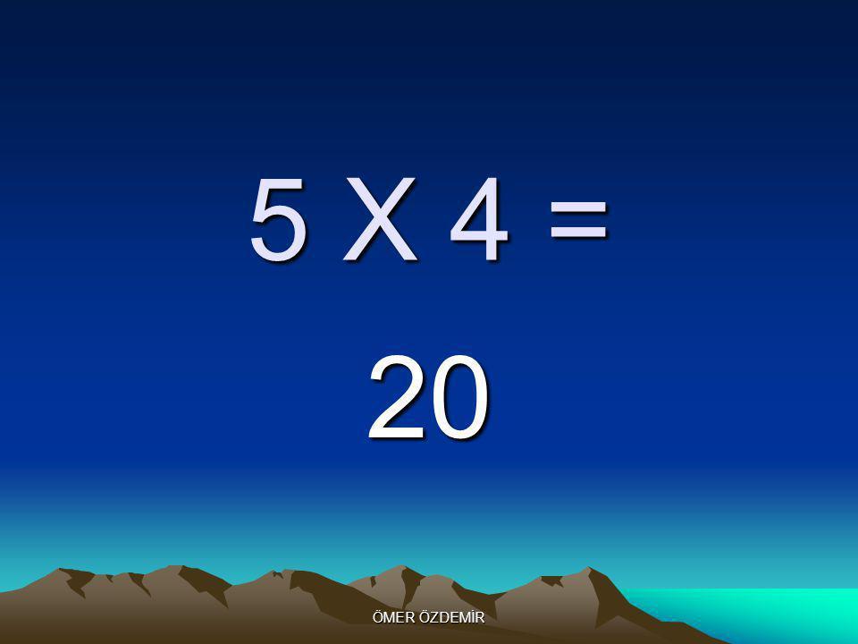 ÖMER ÖZDEMİR 5 X 3 = 15