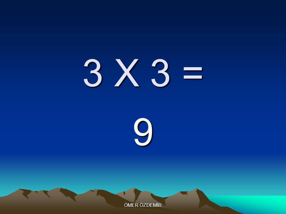 ÖMER ÖZDEMİR 3 X 2 = 6