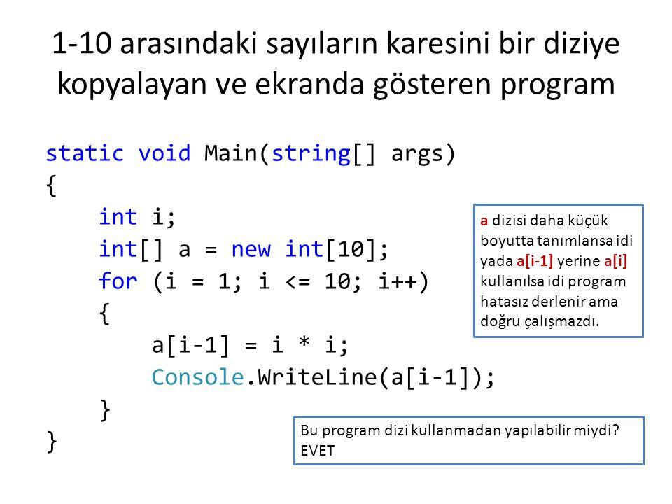 Girilen 10 tane tamsayıdan en büyüğünü bularak ekranda gösteren program static void Main(string[] args) { int[] sayilar = new int[10]; int i, enBuyuk; for (i = 0; i < 10; i++) { Console.Write((i + 1) + .
