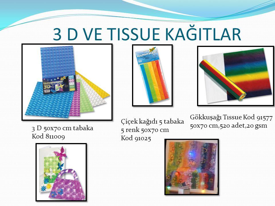 VELUR VE VLIES KAĞITLAR Velur kağıt 50x70 cm kod 541009 10 renk 130 gsm 22x33cm kod 540409 35x50 cm kod 540309 Vlıes kağıt 23x33 cm kod 970409 10 renk