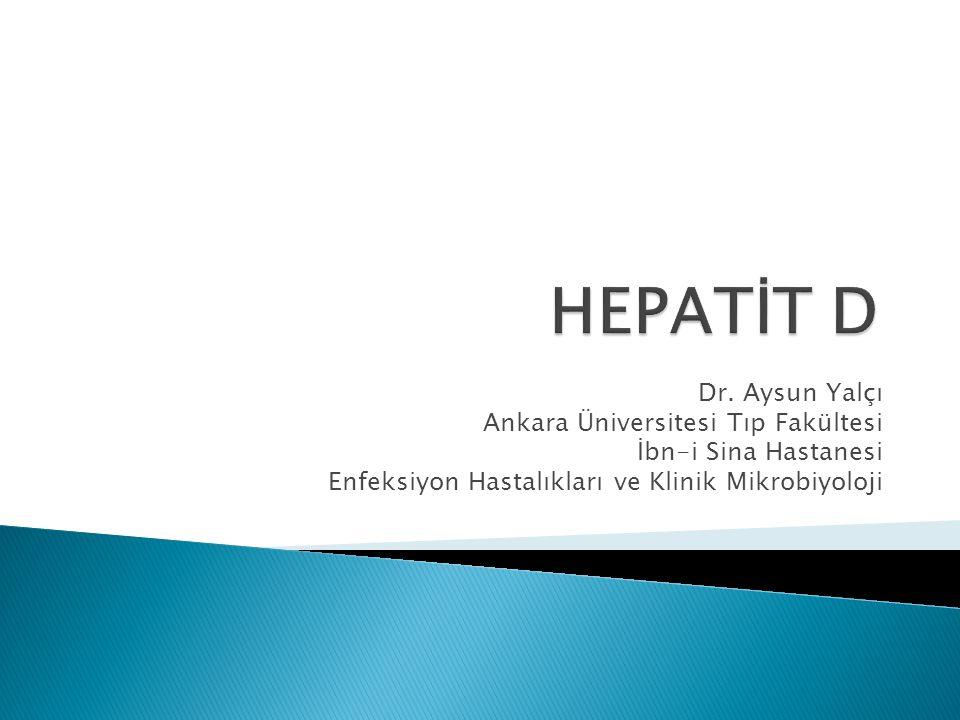 Tarihçe İlk kez 1977 yılında Rizzetto tarafından hepatit B enfeksiyonu olan hastaların serumlarından izole edilmiş  delta ajanı Daha sonra ayrı bir virus olduğu gösterilerek  Hepatit D virusu-HDV