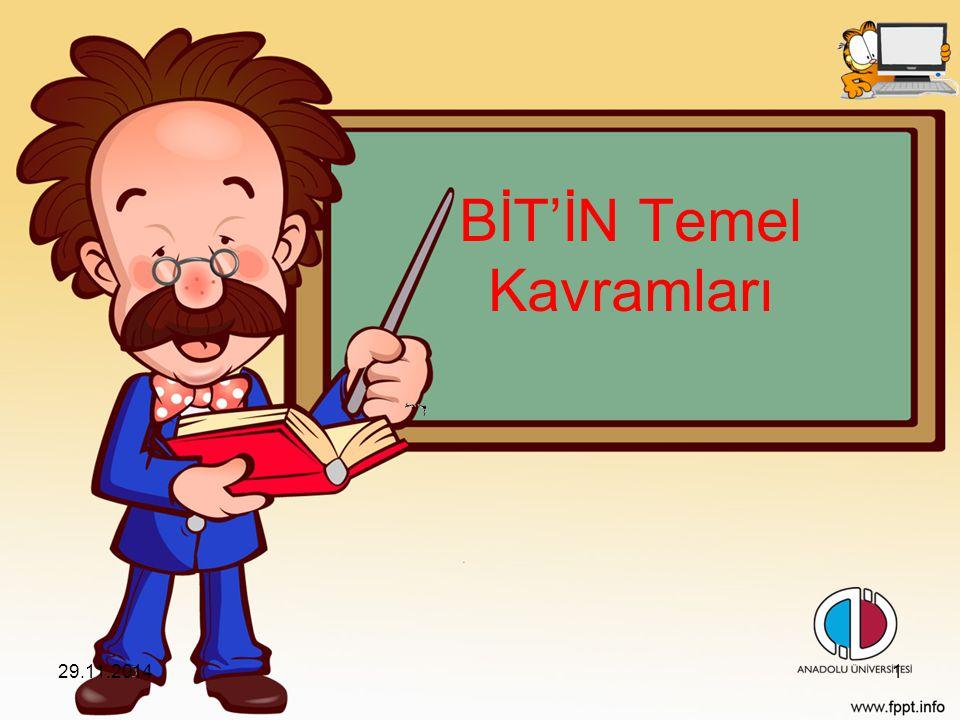 BİT'İN Temel Kavramları 29.11.20141