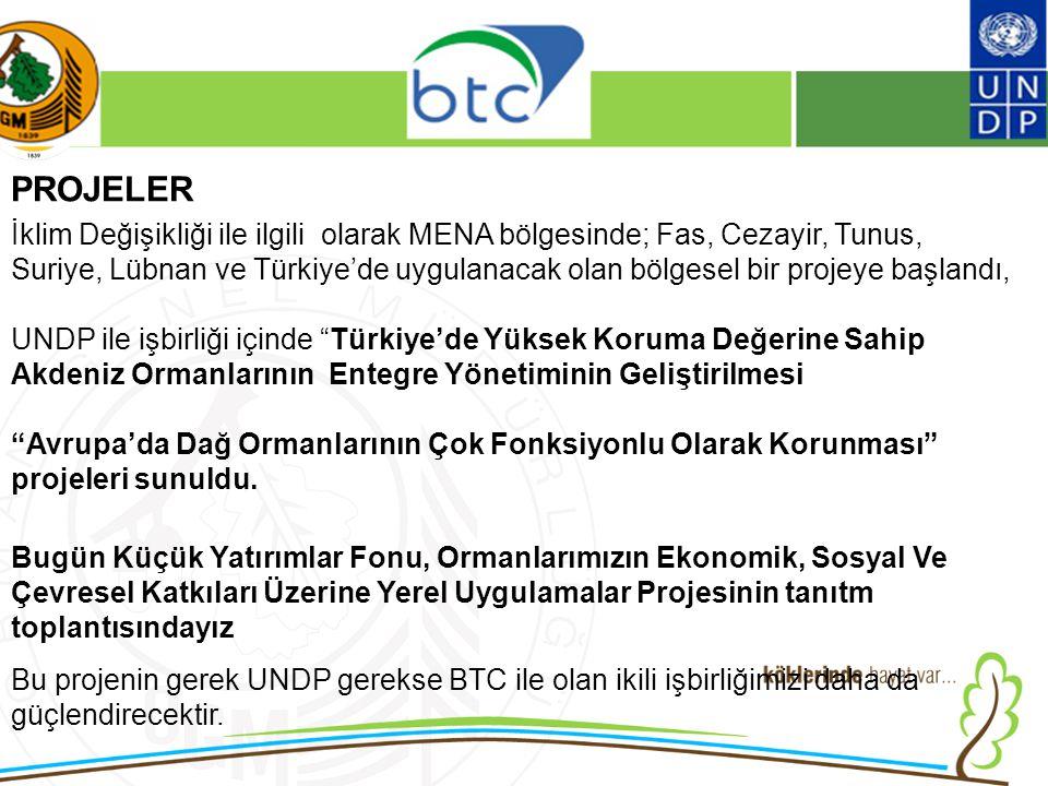 16/12/2010 Kurumsal Kimlik 2 PROJELER İklim Değişikliği ile ilgili olarak MENA bölgesinde; Fas, Cezayir, Tunus, Suriye, Lübnan ve Türkiye'de uygulanacak olan bölgesel bir projeye başlandı, UNDP ile işbirliği içinde Türkiye'de Yüksek Koruma Değerine Sahip Akdeniz Ormanlarının Entegre Yönetiminin Geliştirilmesi Avrupa'da Dağ Ormanlarının Çok Fonksiyonlu Olarak Korunması projeleri sunuldu.