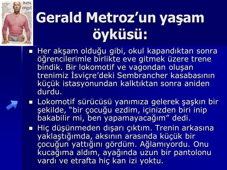 KENDİMİ ENGELLETMEM Geralt METROZ adlı İsviçreli bir engellinin yaşamı engeli olan yada olmayan bütün insanlar için birçok noktadan ibret vericidir.