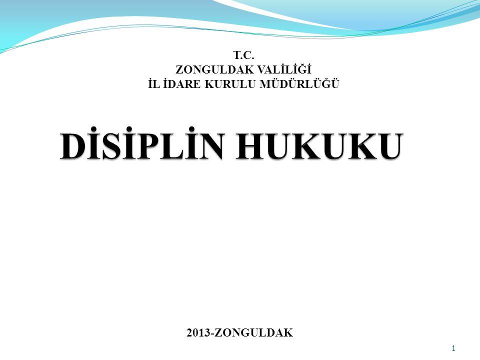 1 T.C. ZONGULDAK VALİLİĞİ İL İDARE KURULU MÜDÜRLÜĞÜ 2013-ZONGULDAK