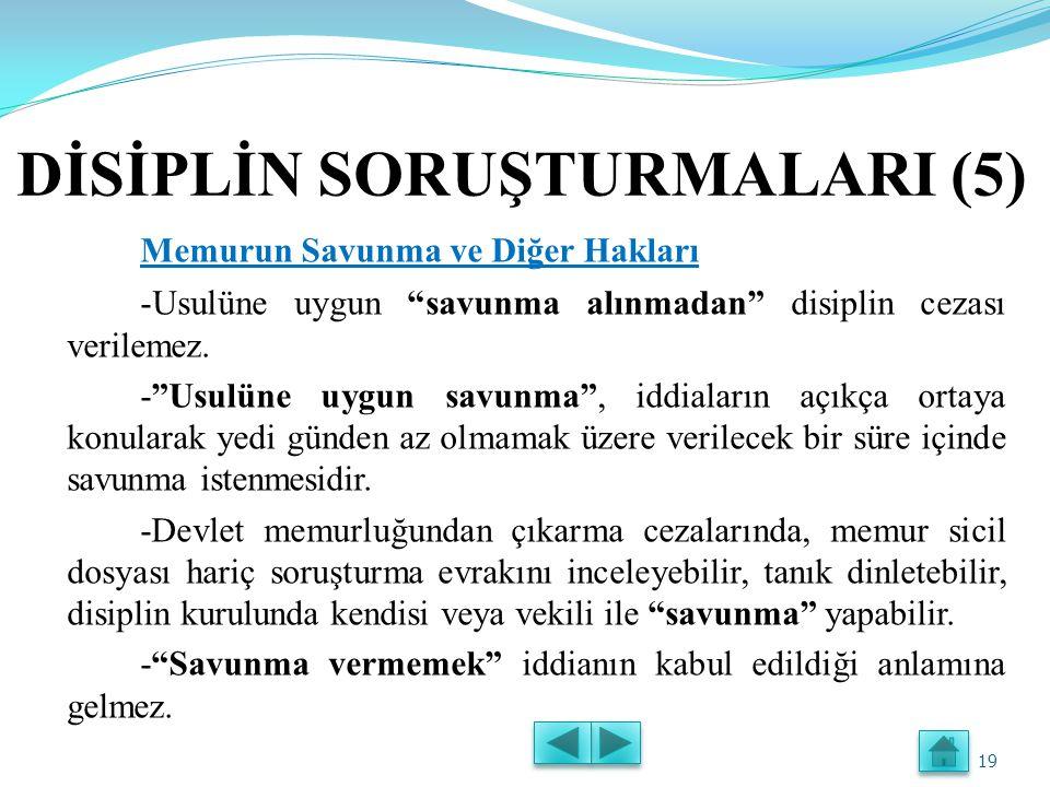DİSİPLİN SORUŞTURMALARI (4) Disiplin Soruşturmasına Başlamak -Bir disiplin soruşturma planı hazırlanmalıdır.