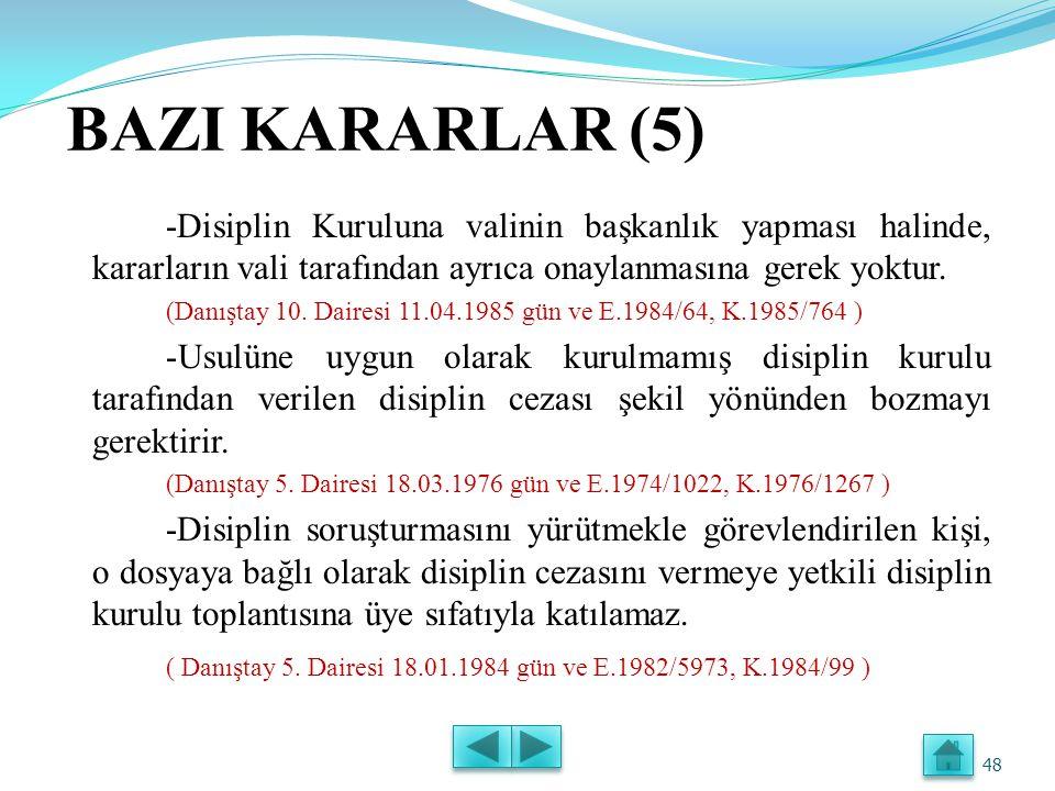 BAZI KARARLAR (4) -İlk ve orta öğretim kurumlarında müdür ve öğretmen olanlarla ilköğretim müfettişleri hakkında, disiplin yönünden 657 sayılı Kanun değil, 1702 sayılı Kanun hükümleri uygulanır.