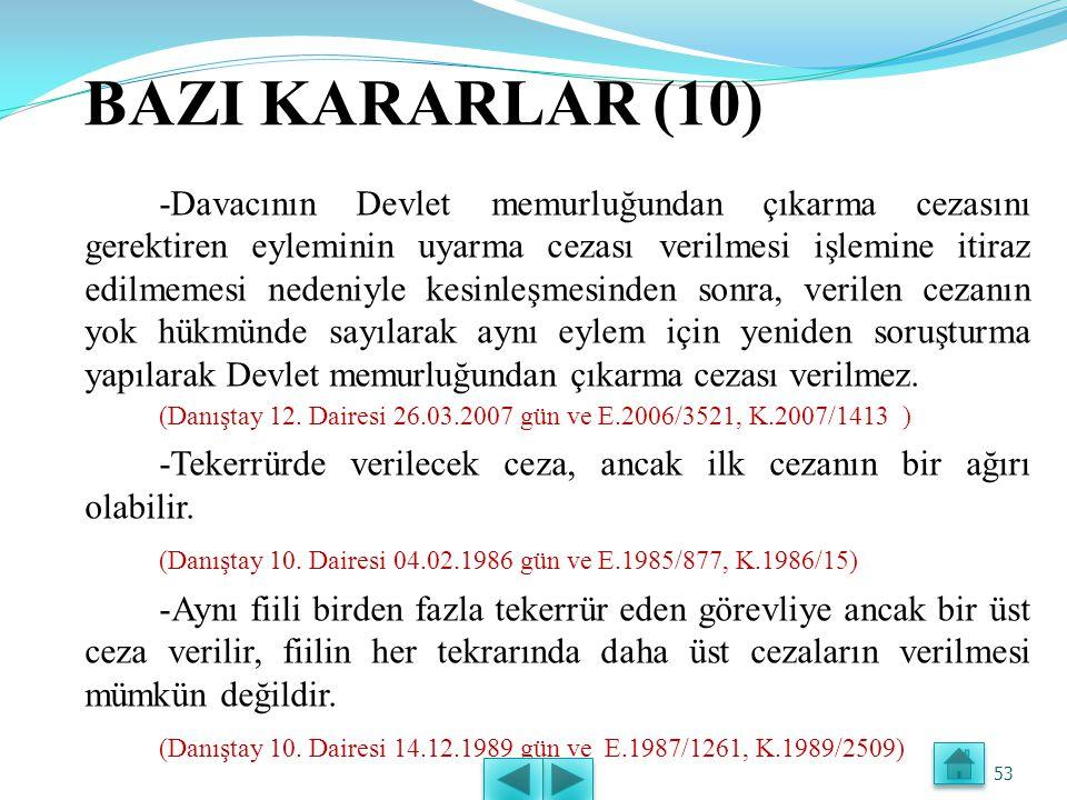BAZI KARARLAR (9) -Disiplin suçu ile verilen disiplin cezası arasında adil bir denge bulunmalıdır. (Danıştay 11. Dairesi 04.11.1976 gün ve E.1976/17,