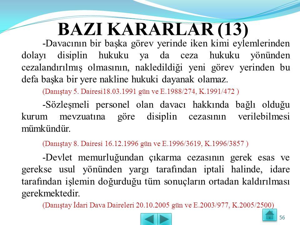 BAZI KARARLAR (12) -Disiplin cezası uygulanan akademik, idari ve sağlık personelinin aldıkları disiplin cezasına göre belli oranlarda döner sermaye paylarının kesilmesi hukuka uygun değildir.