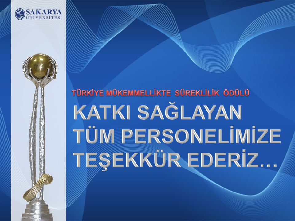 2013 Türkiye Mükemmellikte Süreklilik Ödülü Editör Ekibi Yrd.Doç.Dr.