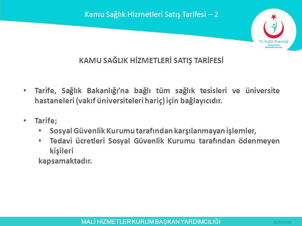 MALİ HİZMETLER KURUM BAŞKAN YARDIMCILIĞI 15/10/2014 Ek-1.
