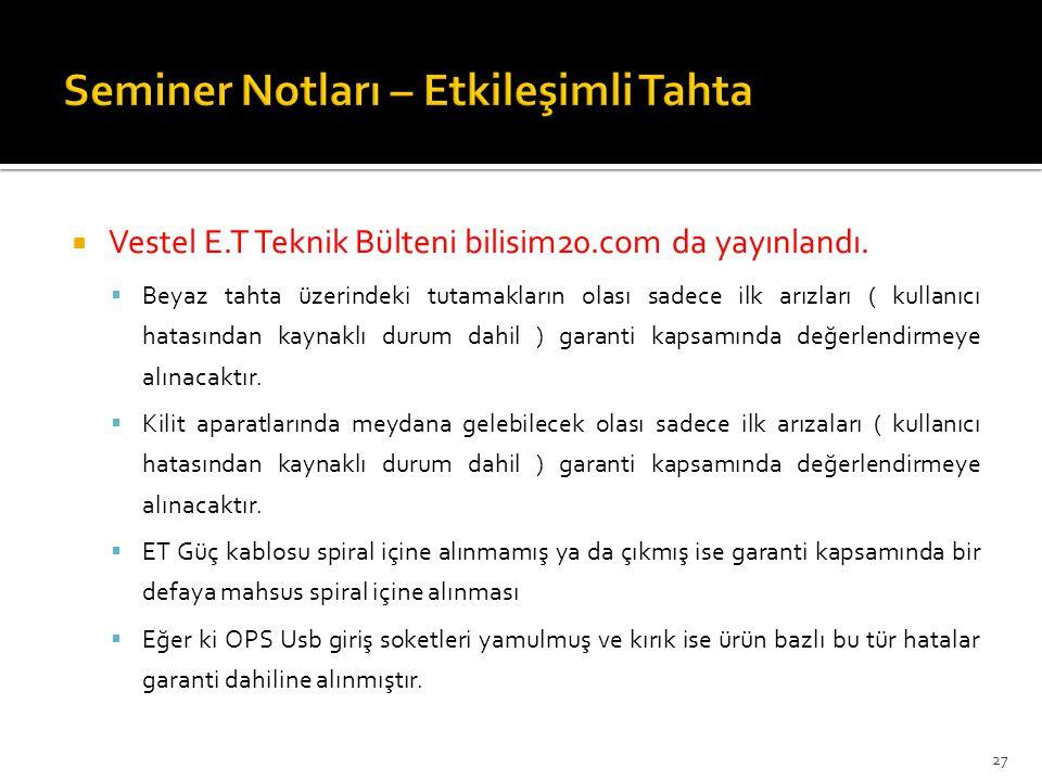  Vestel E.T Teknik Bülteni bilisim20.com da yayınlandı.