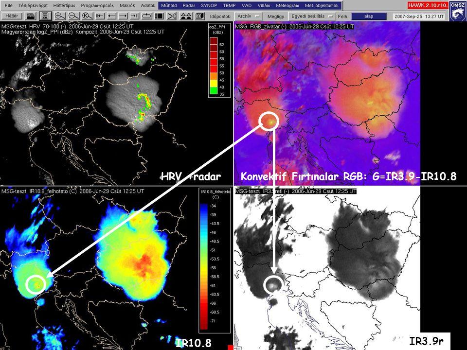 21 IR10.8 IR3.9r HRV +radarKonvektif Fırtınalar RGB: G=IR3.9-IR10.8