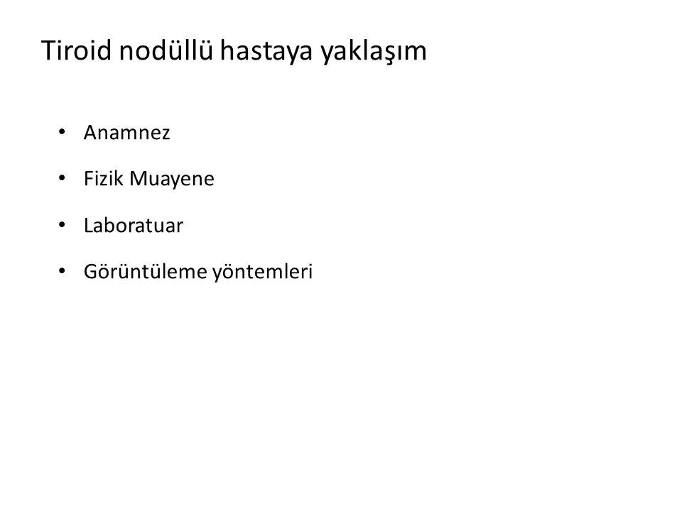 TİROİD NODÜLLÜ HASTAYA YAKLAŞIM Prof.Dr.