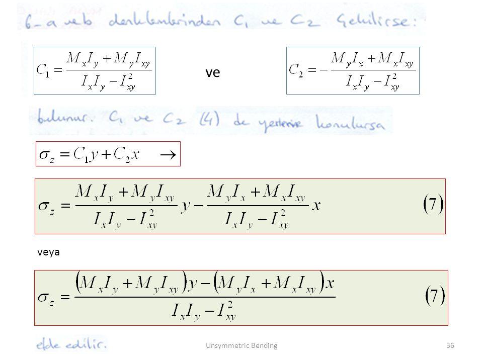 Unsymmetric Bending36 ve veya