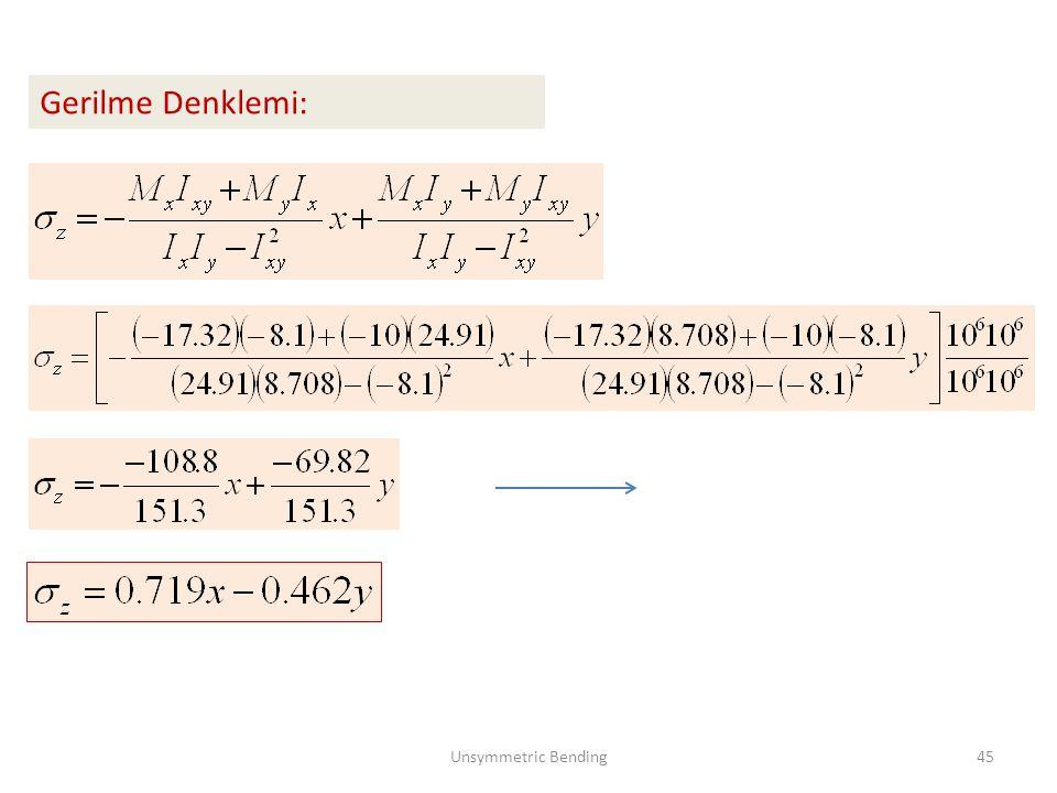 Gerilme Denklemi: Unsymmetric Bending45