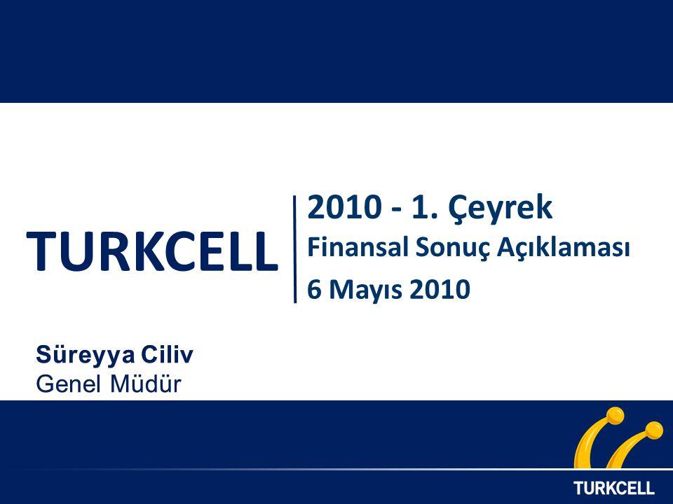 TURKCELL 2010 - 1. Çeyrek Finansal Sonuç Açıklaması 6 Mayıs 2010