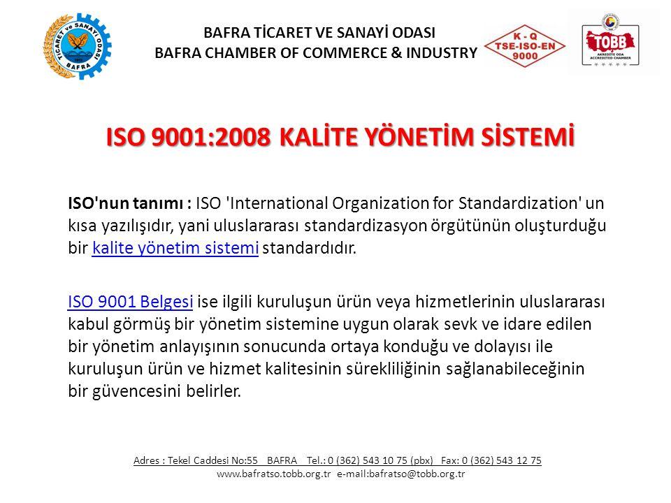 ISO 9001:2008 KALİTE YÖNETİM SİSTEMİ ISO'nun tanımı : ISO 'International Organization for Standardization' un kısa yazılışıdır, yani uluslararası stan