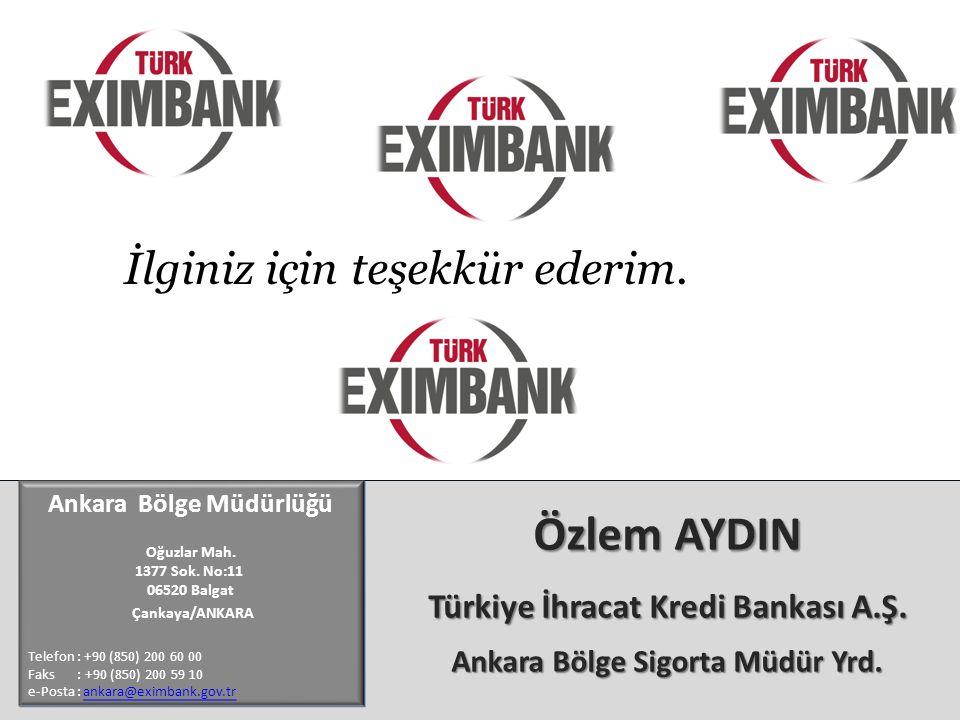 İlginiz için teşekkür ederim.Ankara Bölge Müdürlüğü Oğuzlar Mah.