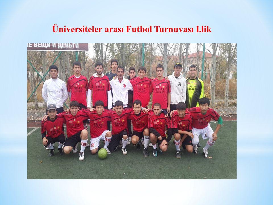 Üniversiteler arası Futbol Turnuvası I.lik