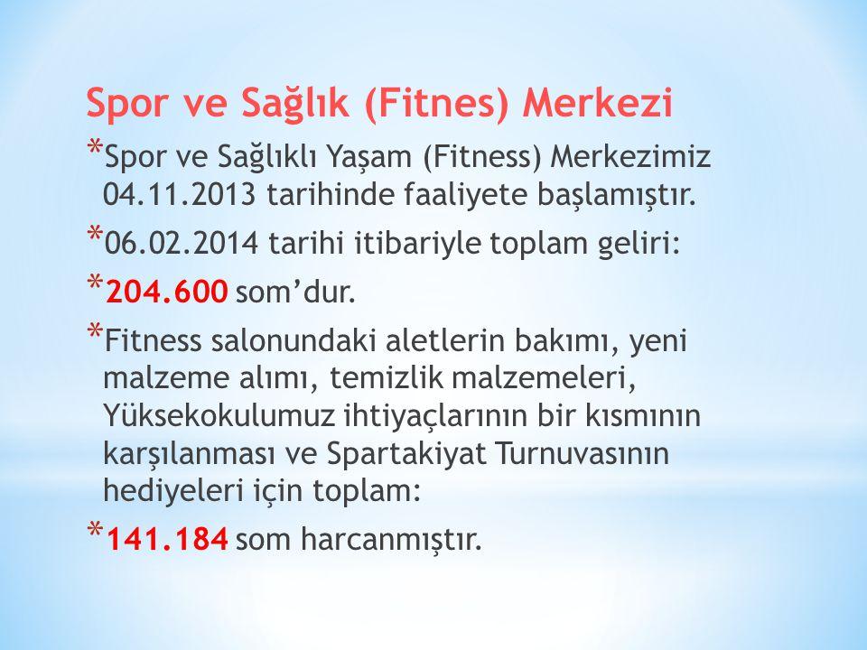 Spor ve Sağlık (Fitnes) Merkezi * Spor ve Sağlıklı Yaşam (Fitness) Merkezimiz 04.11.2013 tarihinde faaliyete başlamıştır.
