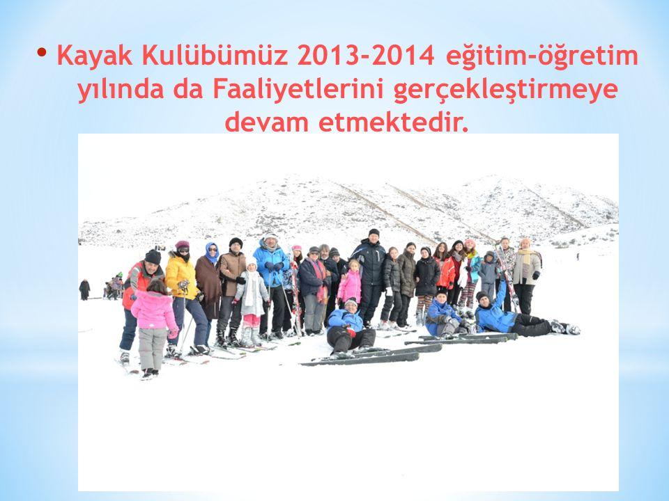 Kayak Kulübümüz 2013-2014 eğitim-öğretim yılında da Faaliyetlerini gerçekleştirmeye devam etmektedir.