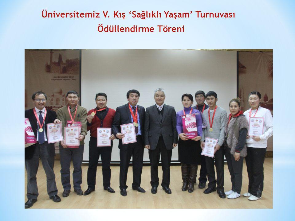 Üniversitemiz V. Kış 'Sağlıklı Yaşam' Turnuvası Ödüllendirme Töreni
