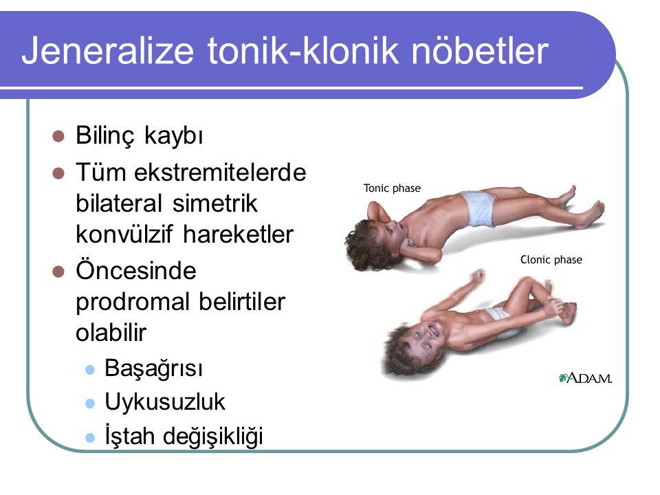 Jeneralize tonik-klonik nöbetler Bilinç kaybı Tüm ekstremitelerde bilateral simetrik konvülzif hareketler Öncesinde prodromal belirtiler olabilir Başa