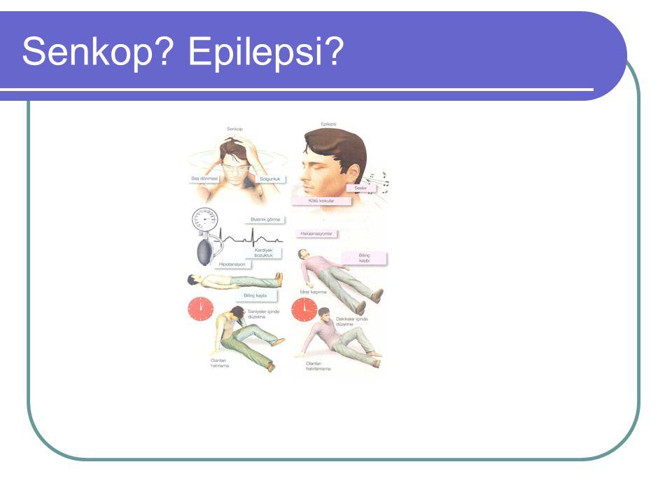 Senkop? Epilepsi?