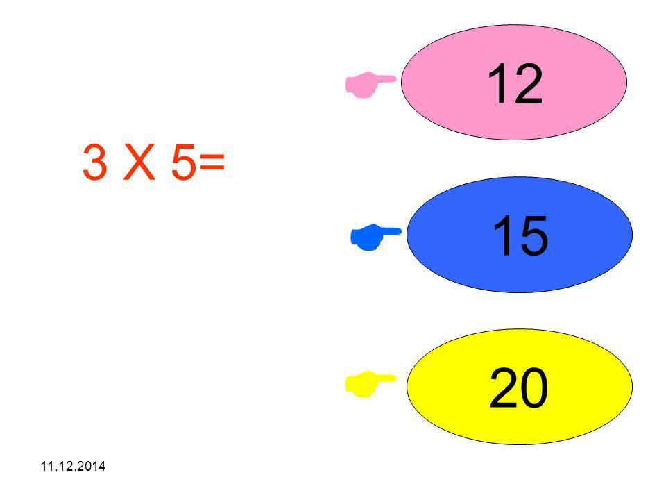 11.12.2014 3 X 3= işleminin sonucunu seçiniz. 11 9 10   