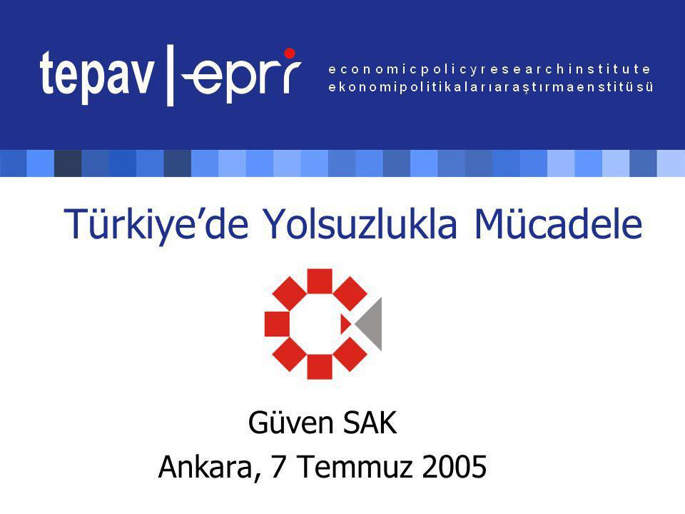 Türkiye'de Yolsuzlukla Mücadele Güven SAK Ankara, 7 Temmuz 2005