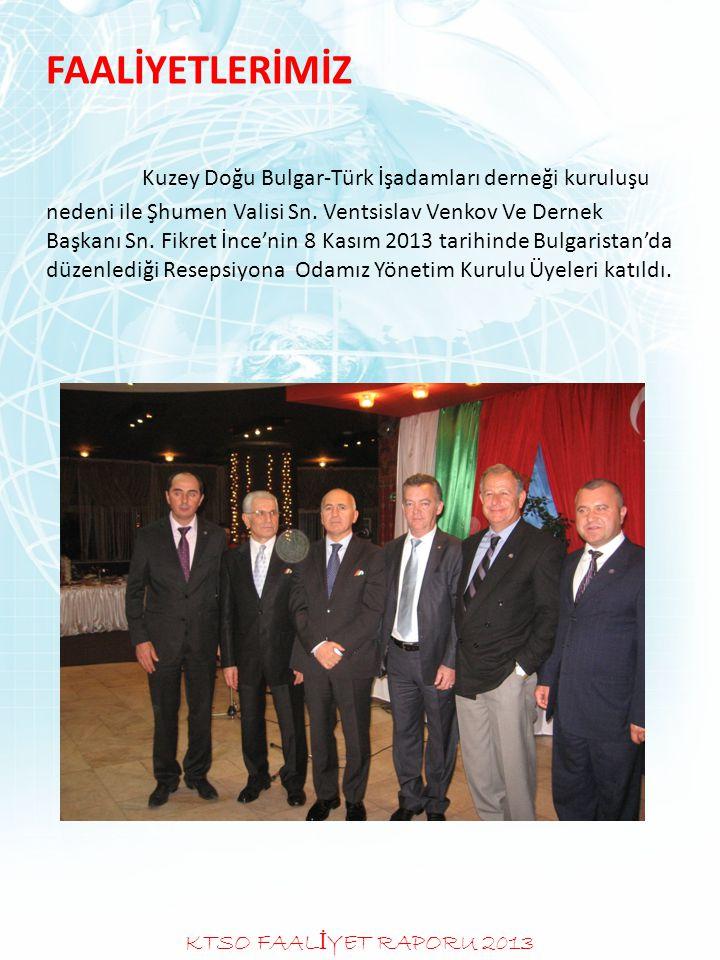 FAALİYETLERİMİZ Kuzey Doğu Bulgar-Türk İşadamları derneği kuruluşu nedeni ile Şhumen Valisi Sn. Ventsislav Venkov Ve Dernek Başkanı Sn. Fikret İnce'ni