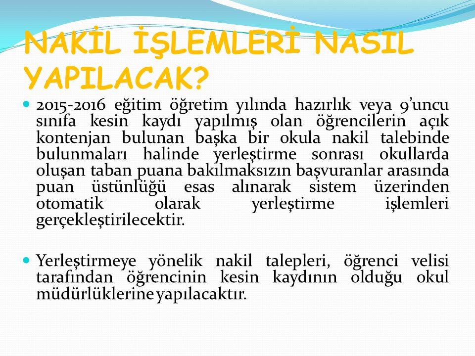 NAKİL İŞLEMLERİ NASIL YAPILACAK.