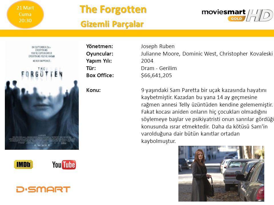 The Forgotten The Forgotten Gizemli Parçalar Gizemli Parçalar Yönetmen: Joseph Ruben Oyuncular: Julianne Moore, Dominic West, Christopher Kovaleski Ya