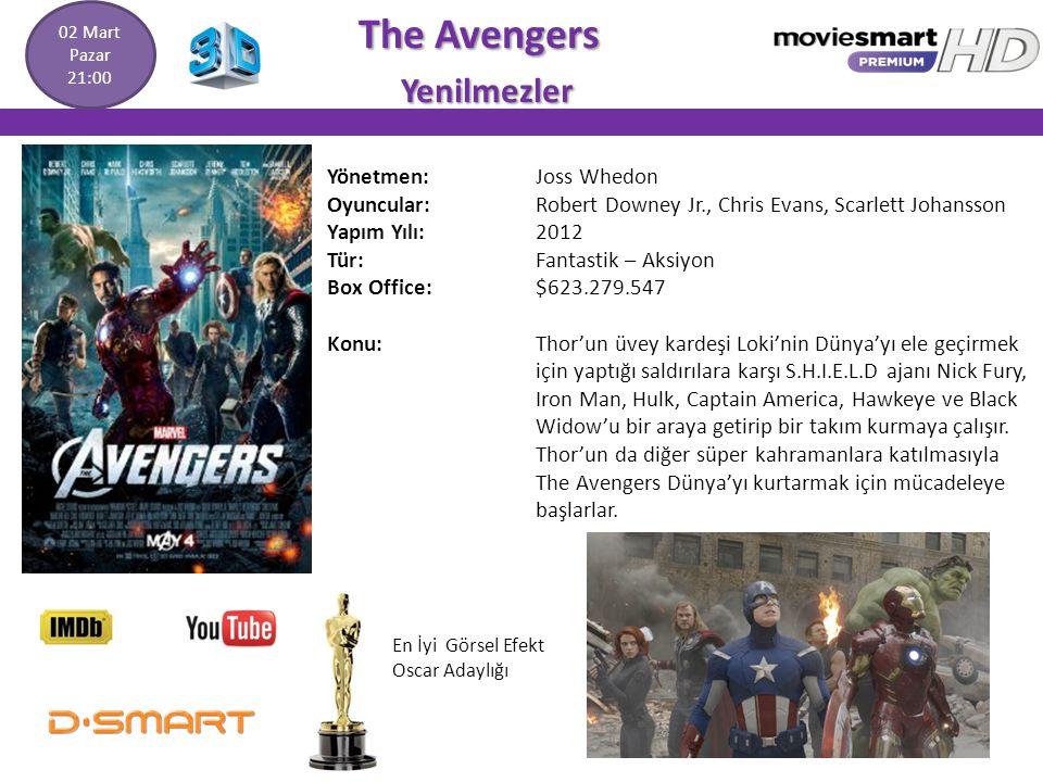 The Avengers The Avengers Yenilmezler Yenilmezler Yönetmen: Joss Whedon Oyuncular: Robert Downey Jr., Chris Evans, Scarlett Johansson Yapım Yılı: 2012