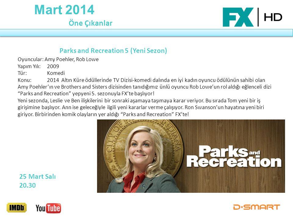 Mart 2014 Öne Çıkanlar Oyuncular: Amy Poehler, Rob Lowe Yapım Yılı: 2009 Tür: Komedi Konu: 2014 Altın Küre ödüllerinde TV Dizisi-komedi dalında en iyi