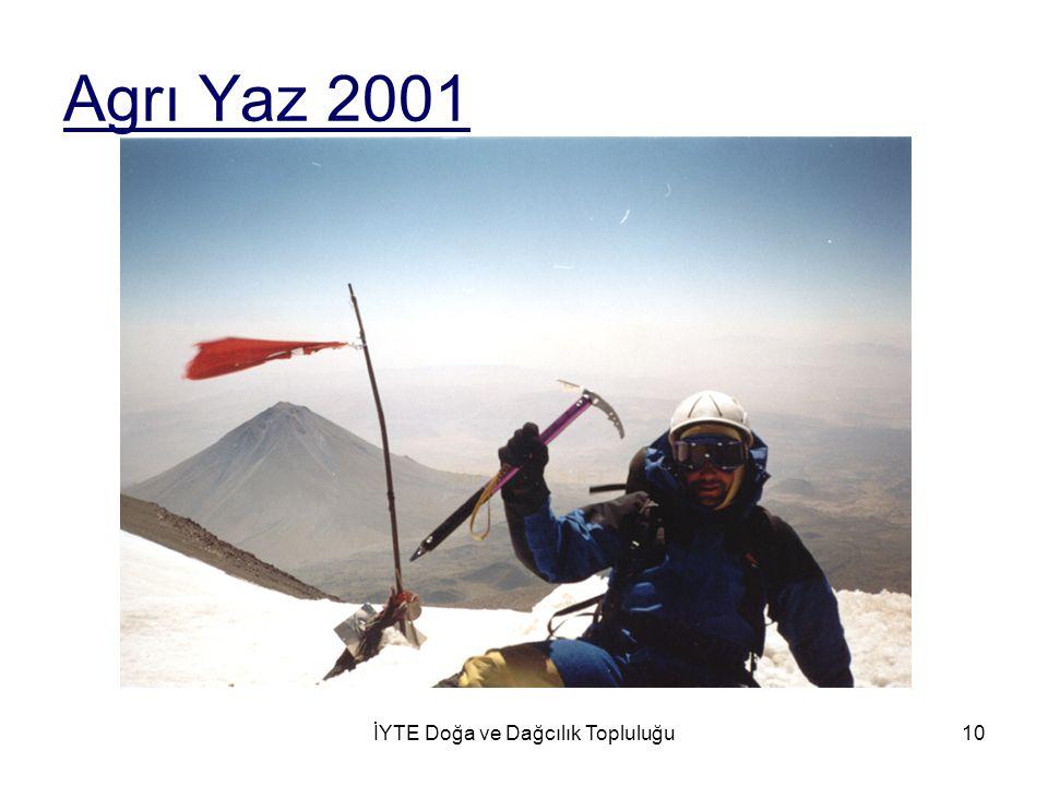 İYTE Doğa ve Dağcılık Topluluğu10 Agrı Yaz 2001