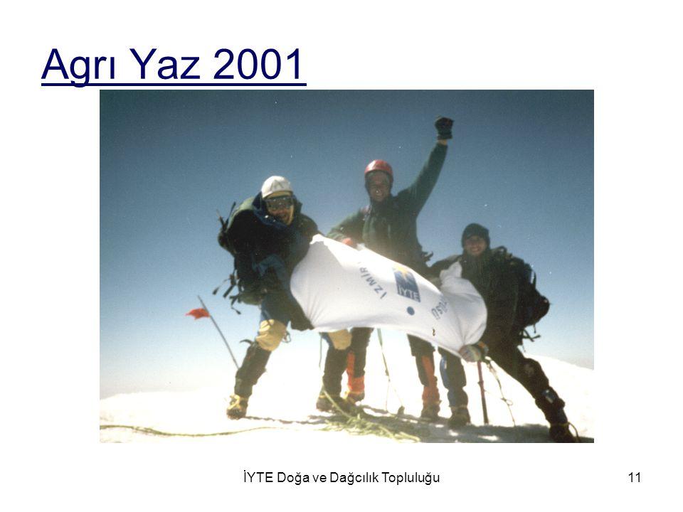 İYTE Doğa ve Dağcılık Topluluğu11 Agrı Yaz 2001