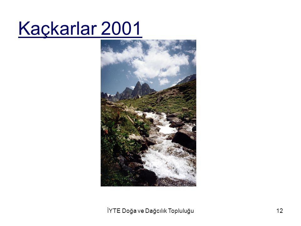 İYTE Doğa ve Dağcılık Topluluğu12 Kaçkarlar 2001