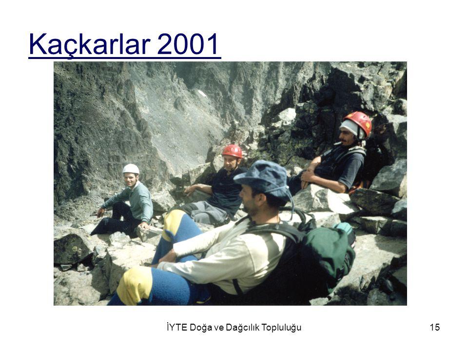 İYTE Doğa ve Dağcılık Topluluğu15 Kaçkarlar 2001