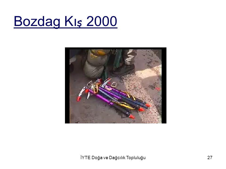 İYTE Doğa ve Dağcılık Topluluğu27 Bozdag Kı ş 2000