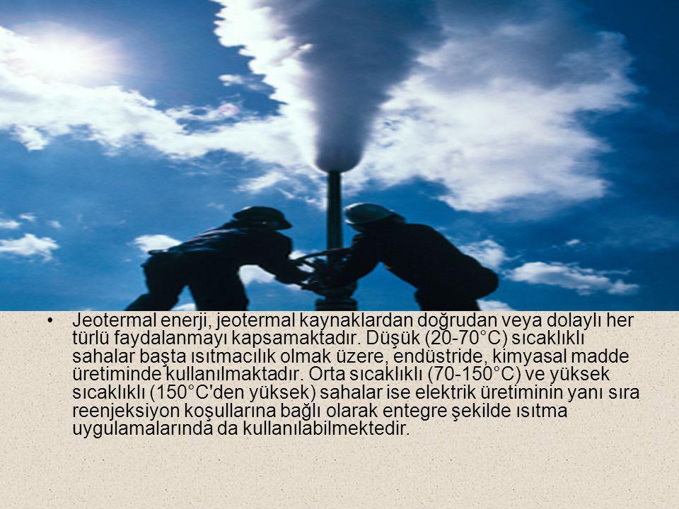 Jeotermal enerji, jeotermal kaynaklardan doğrudan veya dolaylı her türlü faydalanmayı kapsamaktadır. Düşük (20-70°C) sıcaklıklı sahalar başta ısıtmacı