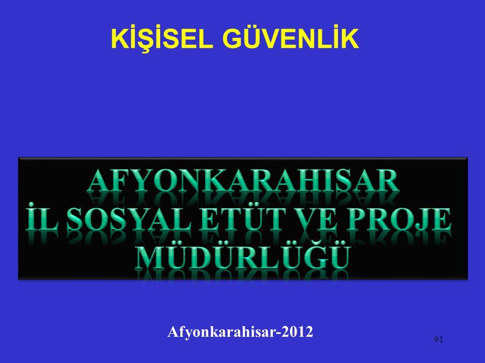 KİŞİSEL GÜVENLİK 91 Afyonkarahisar-2012