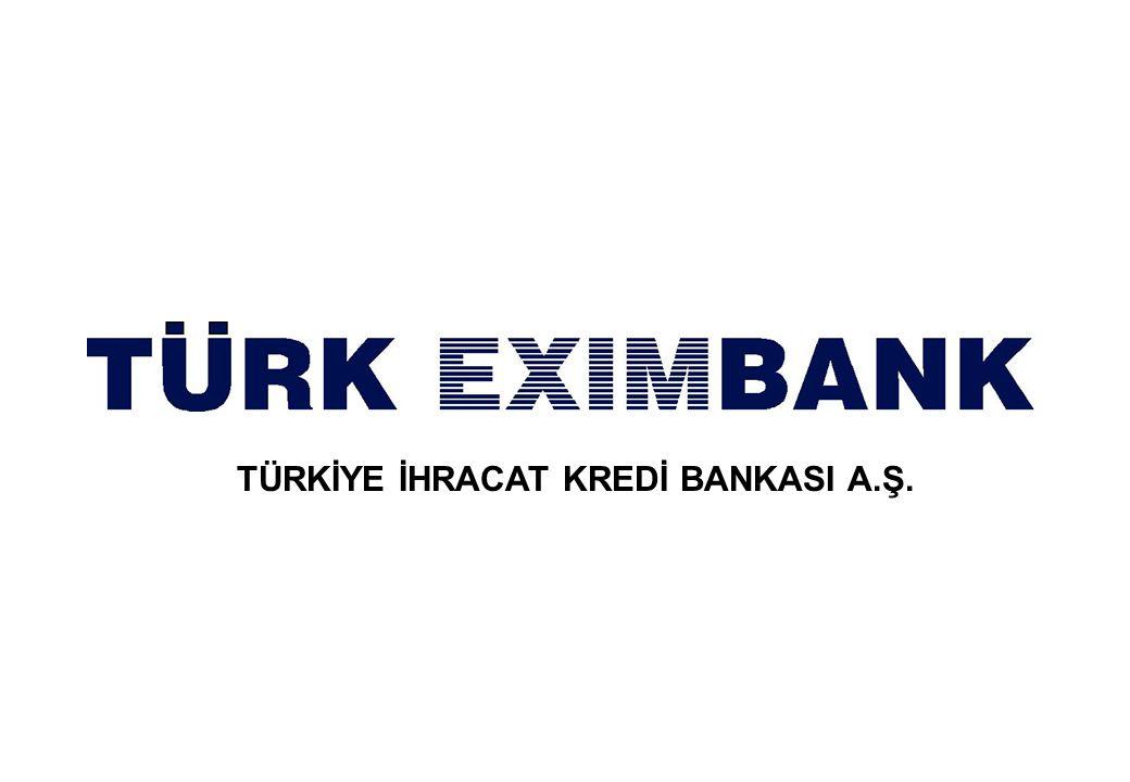 94 TÜRKİYE İHRACAT KREDİ BANKASI A.Ş.