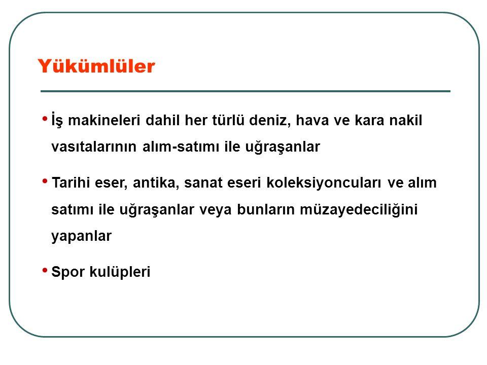 Noterler Milli Piyango İdaresi Genel Müdürlüğü Tapu Sicil Müdürlüğü Türkiye Jokey Kulübü Yükümlüler