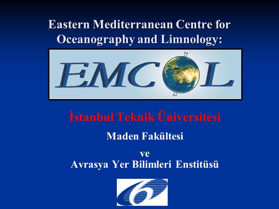 EMCOL Amaçlar İTÜ de ve genel olarak Türkiye'de deniz ve göllerde doğal afetler ile çevresel değişim konularında Avrupa standardlarında ileri seviyede araştırma altyapısı oluşturmak Doğal afetler ve çevresel değişim konularında disiplinler arası deniz ve göl araştırmaları yapabilecek genç araştırmacılar yetiştirmek İTÜ ve genel olarak Türk araştırmacıların Global Change and Sustainable Development konularındaki EC çerçeve projelerine (FP) daha etkin katılımını sağlamak ve Avrupa Topluluğu ülkeleri araştırmacıları ile ortak projeler geliştirmeleri için imkanlar oluşturmak