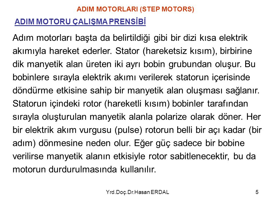 Yrd.Doç.Dr.Hasan ERDAL16 ADIM MOTORLARI (STEP MOTORS) 3.