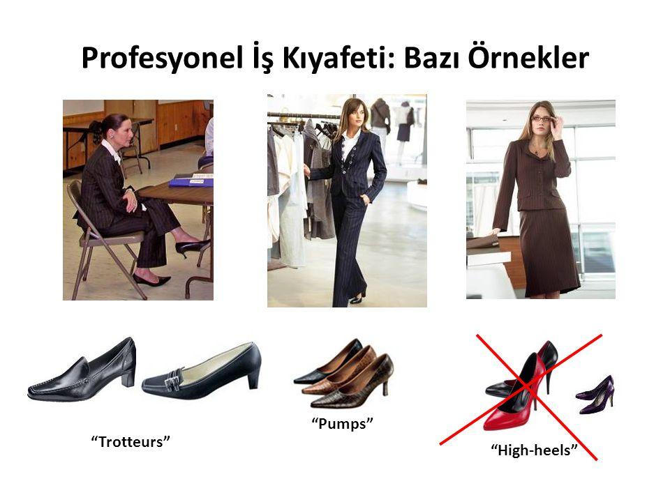 """Profesyonel İş Kıyafeti: Bazı Örnekler """"Trotteurs"""" """"Pumps"""" """"High-heels"""""""